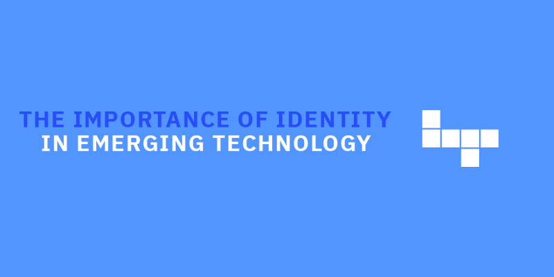 How a Blockchain-Based Identity Will Underpin Everything